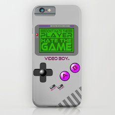 Don't Hate The Player, Hate The Game!  |  Video Game iPhone 6s Slim Case