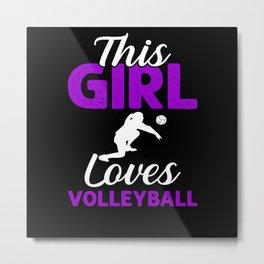 Volleyball Woman Girl Love Gift Metal Print