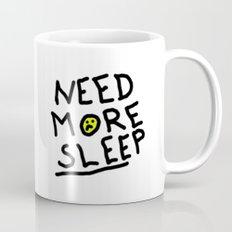Need More Sleep Mug