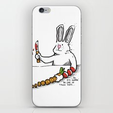 Gonna' Be One Of Those... iPhone & iPod Skin