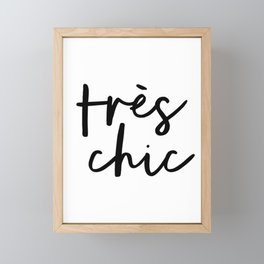 Tres Chic black and white monochrome typography poster design home wall bedroom decor canvas Framed Mini Art Print