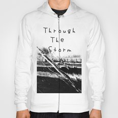 Though the storm Hoody