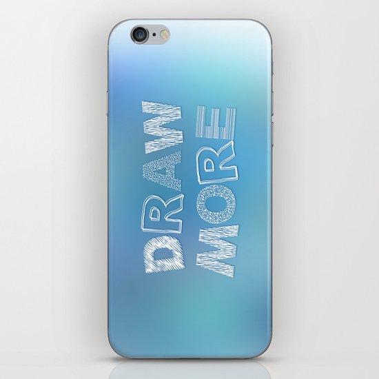 Draw more! iPhone & iPod Skin