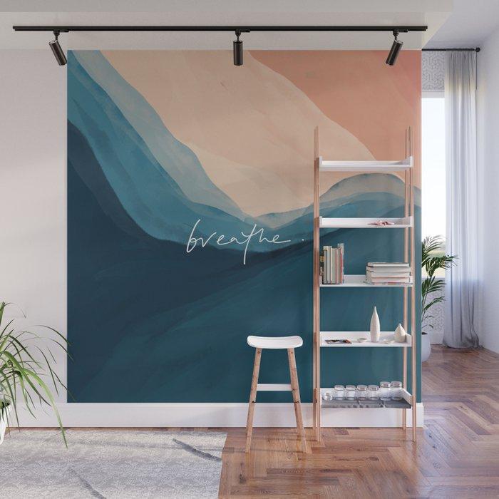 breathe. Wall Mural