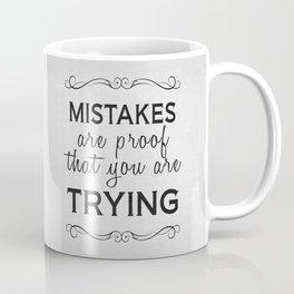 Mistakes Coffee Mug