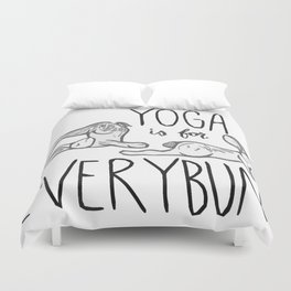 Yoga is for Everybun Duvet Cover