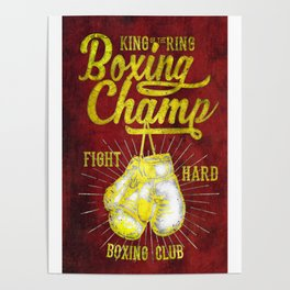 Boxing Champ, Boxer King of the ring Poster