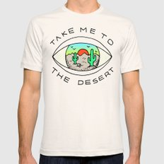 TAKE ME TO THE DESERT MEDIUM Mens Fitted Tee Natural