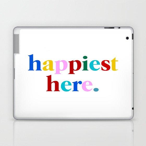 happiest here Laptop & iPad Skin
