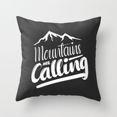 Mountains Are Calling Throw Pillow