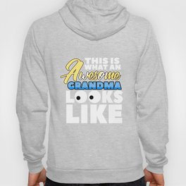 Relatives Family Kinship Ancestry Household Love Bloodline Ancestry Awesome Grandma Gift Hoody