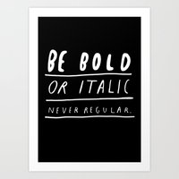 italy Art Prints featuring NEVER by WASTED RITA