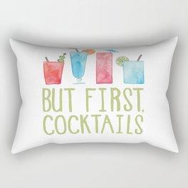 But First, Cocktails. Rectangular Pillow