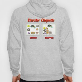 ELEVATOR ETIQUETTE     A message in the Public Interest Hoody