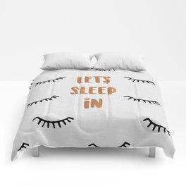 Lets Sleep In Comforters
