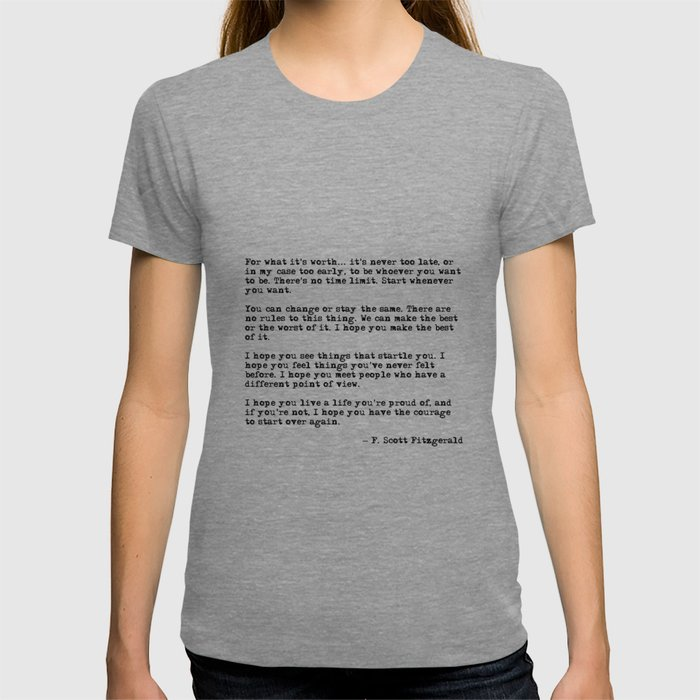 For what it's worth - F Scott Fitzgerald quote T-shirt