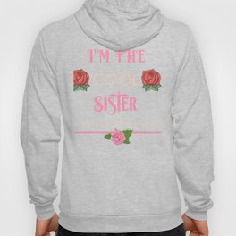 Family Sisters I'm the Cool Sister Fun Sibling Gift Idea Hoody