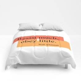 Resist much, obey little Comforters