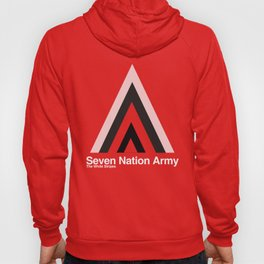 Seven Nation Army Hoody