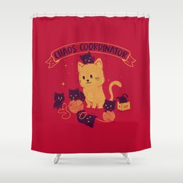Chaos Coordinator Shower Curtain