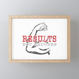 Results Not Excuses Framed Mini Art Print