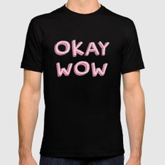 Okay wow Mens Fitted Tee LARGE Black