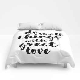 Do Small Things with Great Love Handwritten Quote Comforters