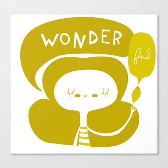 Wonder-ful Canvas Print