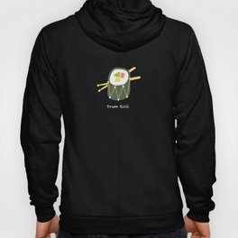Sushi Drum Roll (white text) Hoody