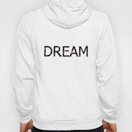 DREAM in bloom Hoody