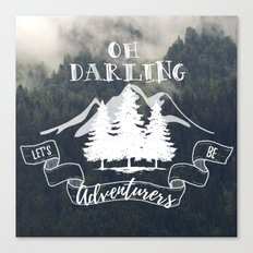 Oh Darling Canvas Print