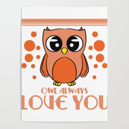 Do you love owls? A cute I just freaking love owls t-shirt design just for you! Cute Brown Owl Poster