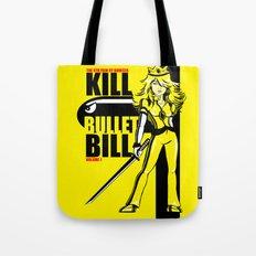 Kill Bullet Bill Tote Bag
