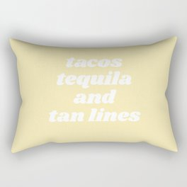 tacos tequila and tan lines Rectangular Pillow