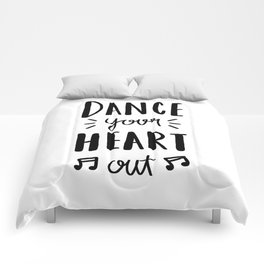 Dance your heart out - typography Comforters