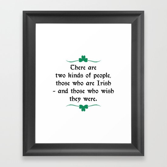 Two Kinds Of People Framed Art Print