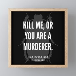 45  |  Franz Kafka Quotes | 190517 Framed Mini Art Print