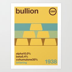 bullion//single hop Art Print