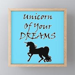 Unicorn Of Your Dreams (Black) Framed Mini Art Print