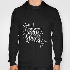 You Could Rattle the Stars - Throne of Glass Hoody