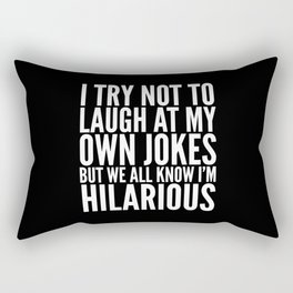 I TRY NOT TO LAUGH AT MY OWN JOKES (Black & White) Rectangular Pillow