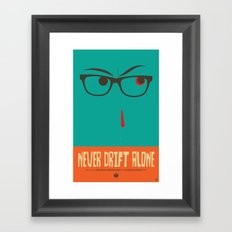 Never Drift Alone! Framed Art Print