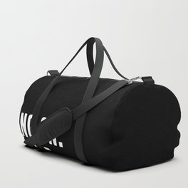 Hang On. Let Me Overthink This. Duffle Bag