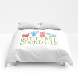 But First, Cocktails. Comforters