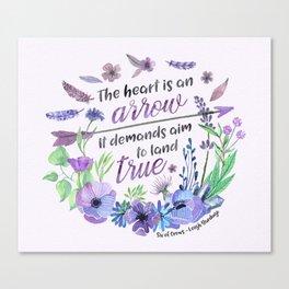 The heart is an arrow Canvas Print