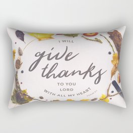 Psalm 9:1 Give Thanks Rectangular Pillow