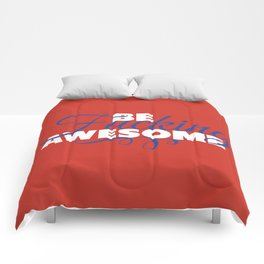 be fucking awesome Comforters