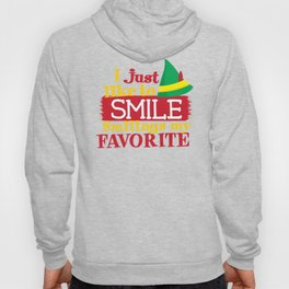 I Just Like To Smile Smiling is My Favorite Hoody