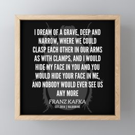 57   |  Franz Kafka Quotes | 190517 Framed Mini Art Print