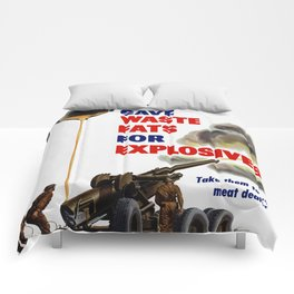 Housewives! Save Waste Fats For Explosives! Comforters